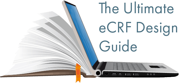 The Ultimate eCRF Design Guide